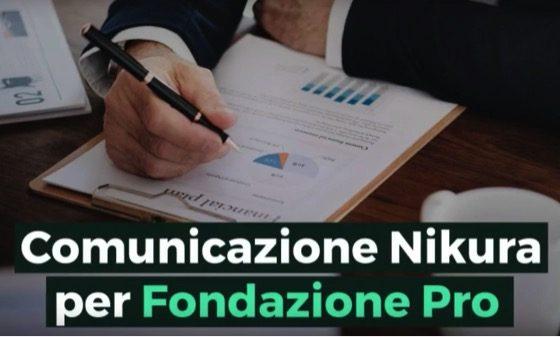 Comunicazione Nikura per Fondazione Pro